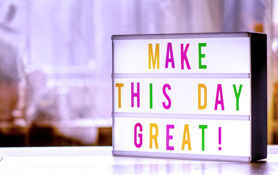 """Make this a Great Day"" quoter decor in a room."